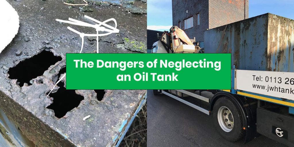 Dangers of neglecting an oil tank