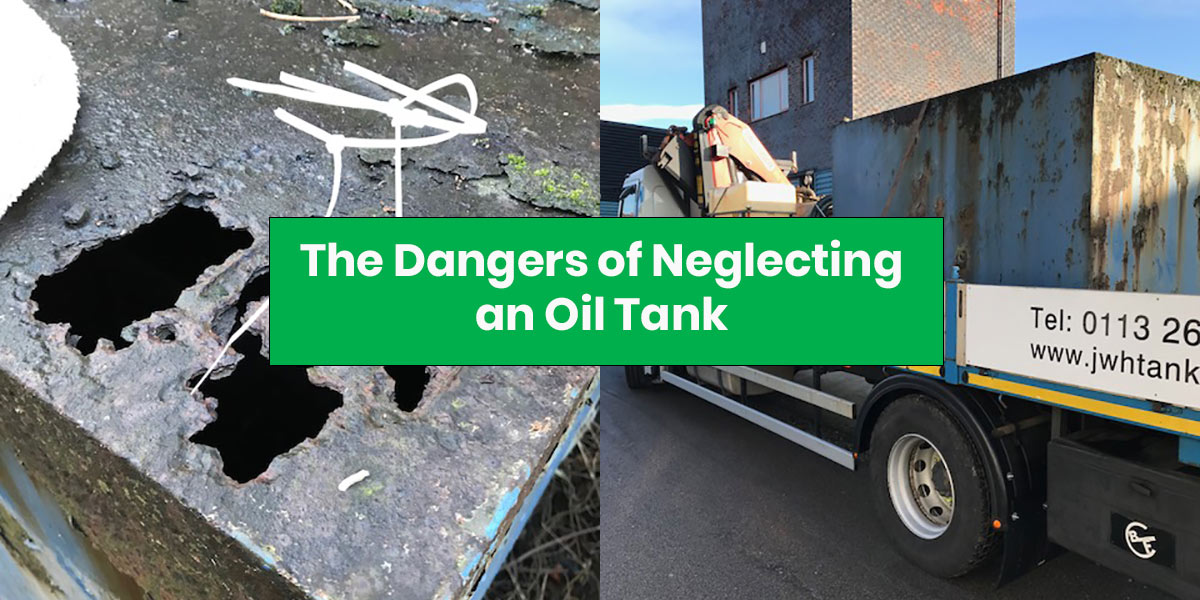 The Dangers of Neglecting an Oil Tank