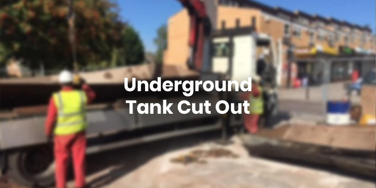 Underground Tank Cut Out