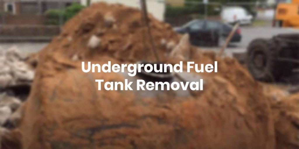 Underground Fuel Tank Removal